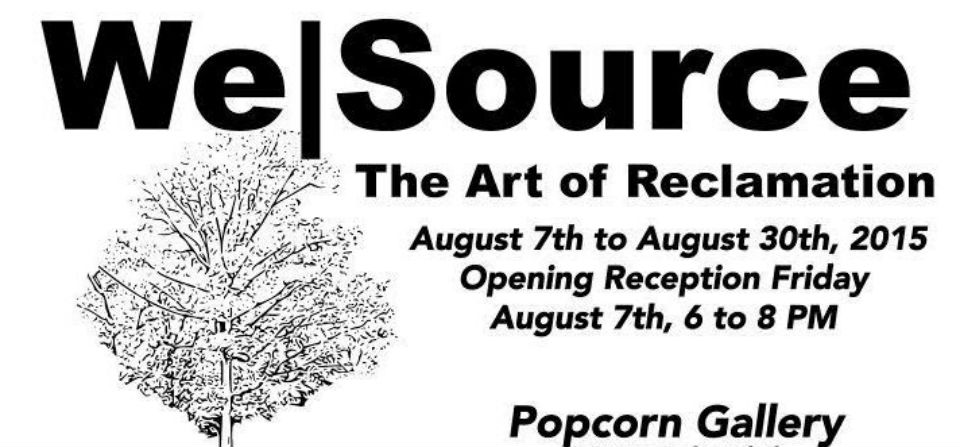 The Art of Reclamation – August art show at Glen Echo!
