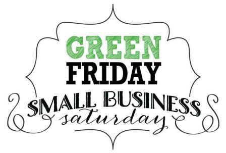 green friday small business saturday