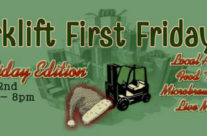 Final Forklift First Friday of 2016!  Crepes, antique appraisal advice, & more…