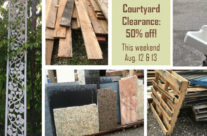 Weekend Flash Sale:  Courtyard Clearance!