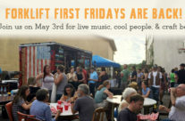 Forklift First Fridays are Back!