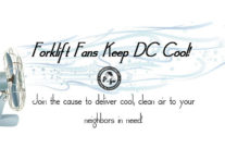 Forklift Fans Keep DC Cool!