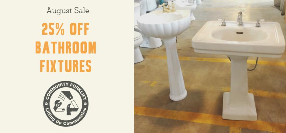 August Sale:  25% off Bathroom Fixtures