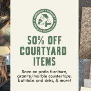 Courtyard Clearance: Save 50%