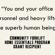 """You and your office personnel and heavy lifters are superb human beings."""
